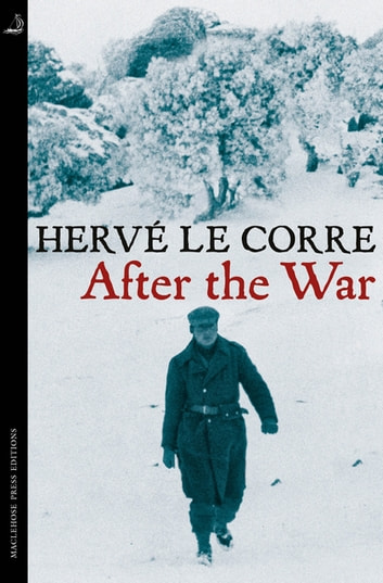 After the War ebook by Hervé Le Corre
