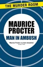 Man in Ambush ebook by