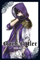 Black Butler, Vol. 24 ebook by Yana Toboso
