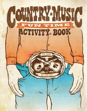 Country Music Fun Time Activity Book ebook by Jay, Aye