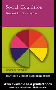 Social Cognition ebook by Donald C. Pennington