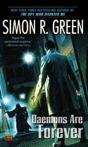 Daemons Are Forever ebook by Simon R. Green