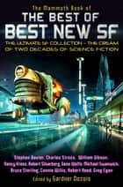 The Mammoth Book of the Best of Best New SF 電子書 by Gardner Dozois, Gardner Dozois