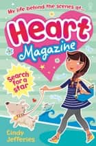 Search for a Star: Heart Magazine (Book 3) ebook by Cindy Jefferies