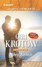 Navy Justice ebook by Geri Krotow