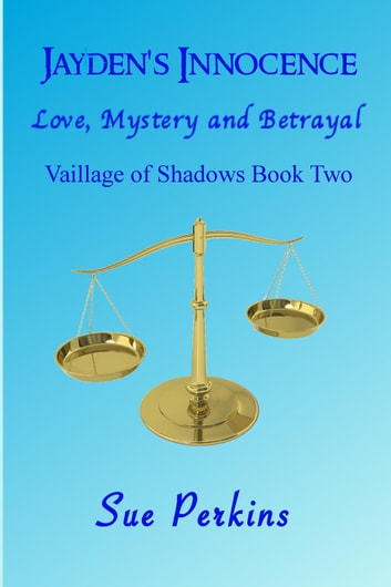 Jayden's Innocence - Village of Shadows, #2 ebook by Sue Perkins
