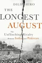 The Longest August ebook by Dilip Hiro