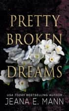 Pretty Broken Dreams ebook by