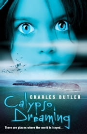 Calypso Dreaming ebook by Charles Butler
