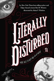 Literally Disturbed #2 - More Tales to Keep You Up at Night ebook by Ben H. Winters,Adam F. Watkins