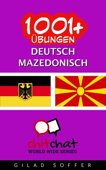 1001+ Übungen Deutsch - Mazedonisch ebook by Gilad Soffer