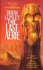 The Last Aerie ebook by Brian Lumley