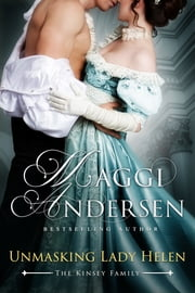Unmasking Lady Helen: The Kinsey Family Series Book 1 ebook by Maggi Andersen