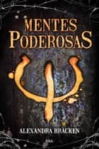 Mentes poderosas ebook by Molino