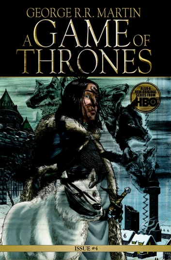 A Game Of Thrones Comic Book Issue 4 Ebook By George R Martin