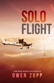 Solo Flight. ebook by Owen Zupp