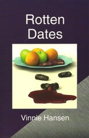 Rotten Dates ebook by Vinnie Hansen