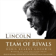 Team of Rivals - The Political Genius of Abraham Lincoln audiobook by Doris Kearns Goodwin