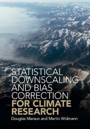Statistical Downscaling and Bias Correction for Climate Research ebook by Douglas Maraun, Martin Widmann