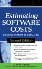 Estimating Software Costs - Bringing Realism to Estimating ebook by Capers Jones