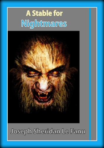 A Stable for Nightmares ebook by Joseph Sheridan Le Fanu