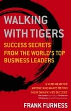 Walking With Tigers ebook by Frank Furness