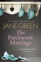 The Patchwork Marriage ebook by Jane Green