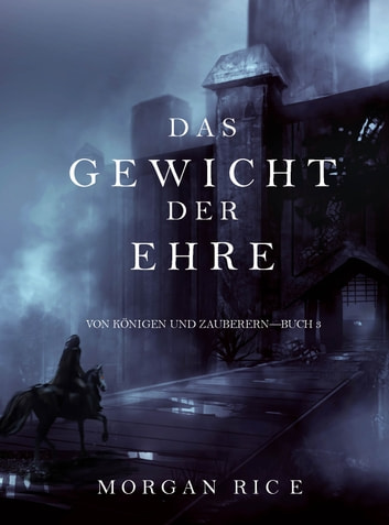 Das Gewicht der Ehre ebook by Morgan Rice