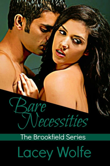 Bare Necessities ebook by Lacey Wolfe