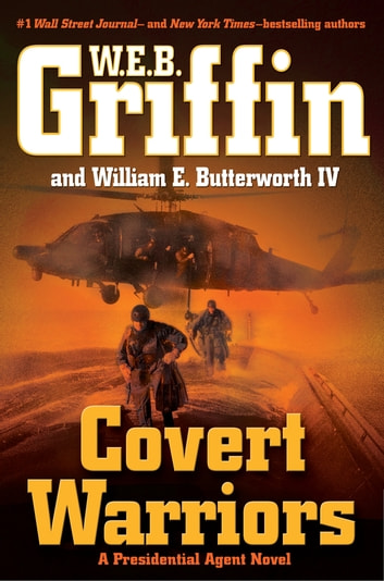 Covert Warriors ebook by W.E.B. Griffin,William E. Butterworth, IV