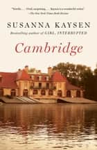 Cambridge ebook by Susanna Kaysen