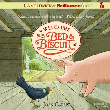 Welcome to the Bed & Biscuit audiobook by Joan Carris