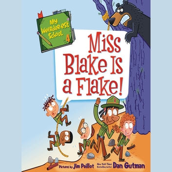 My Weirder-est School #4: Miss Blake Is a Flake! audiobook by Dan Gutman
