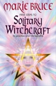 First Steps to Solitary Witchcraft