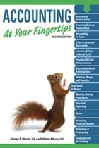 Accounting At Your Fingertips, 2e ebook by George R Murray CPA