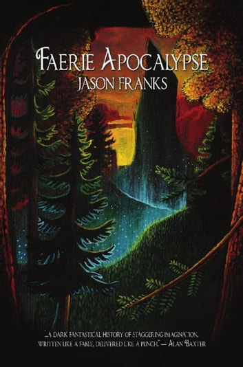 Faerie Apocalypse ebook by Jason Franks