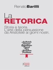 La retorica ebook by Renato Barilli