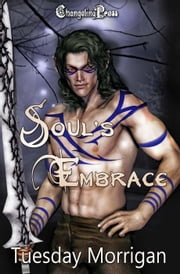Soul's Embrace ebook by Tuesday Morrigan