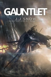 Gauntlet ebook by J.J. Snow,Adam Burn