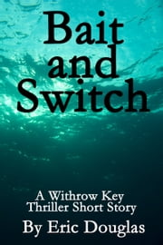 Bait and Switch ebook by Eric Douglas