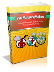 Viral Marketing Madness ebook by Anonymous