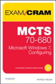 MCTS 70-680 Exam Cram - Microsoft Windows 7, Configuring ebook by Patrick Regan