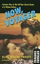 Now, Voyager ebook by Olive Higgins Prouty