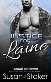 Justice for Laine - Police/Firefighter Romance ebook by Susan Stoker