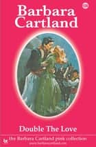 126. Double the Love ebook by Barbara Cartland