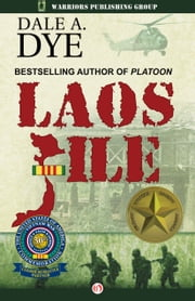 Laos File ebook by Dale A. Dye