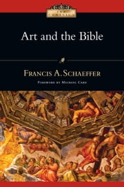 Art and the Bible ebook by Francis A. Schaeffer