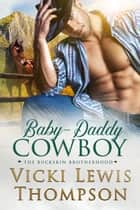 Baby-Daddy Cowboy ebook by