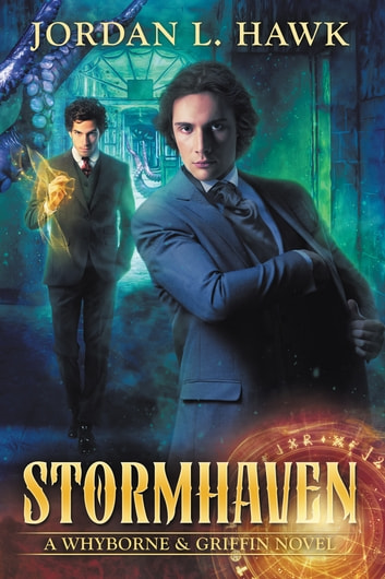 Stormhaven ebook by Jordan L. Hawk