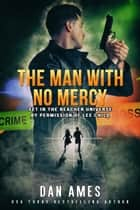 The Jack Reacher Cases (The Man With N0 Mercy) ebook by Dan Ames